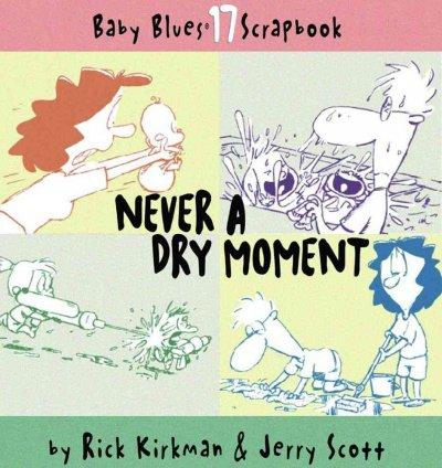 Never a Dry Moment (Paperback)