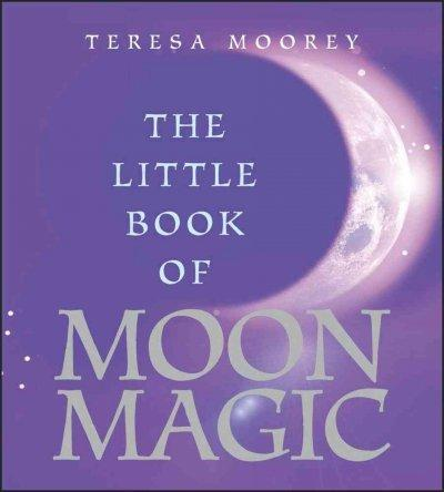 The Little Book of Moon Magic (Paperback)
