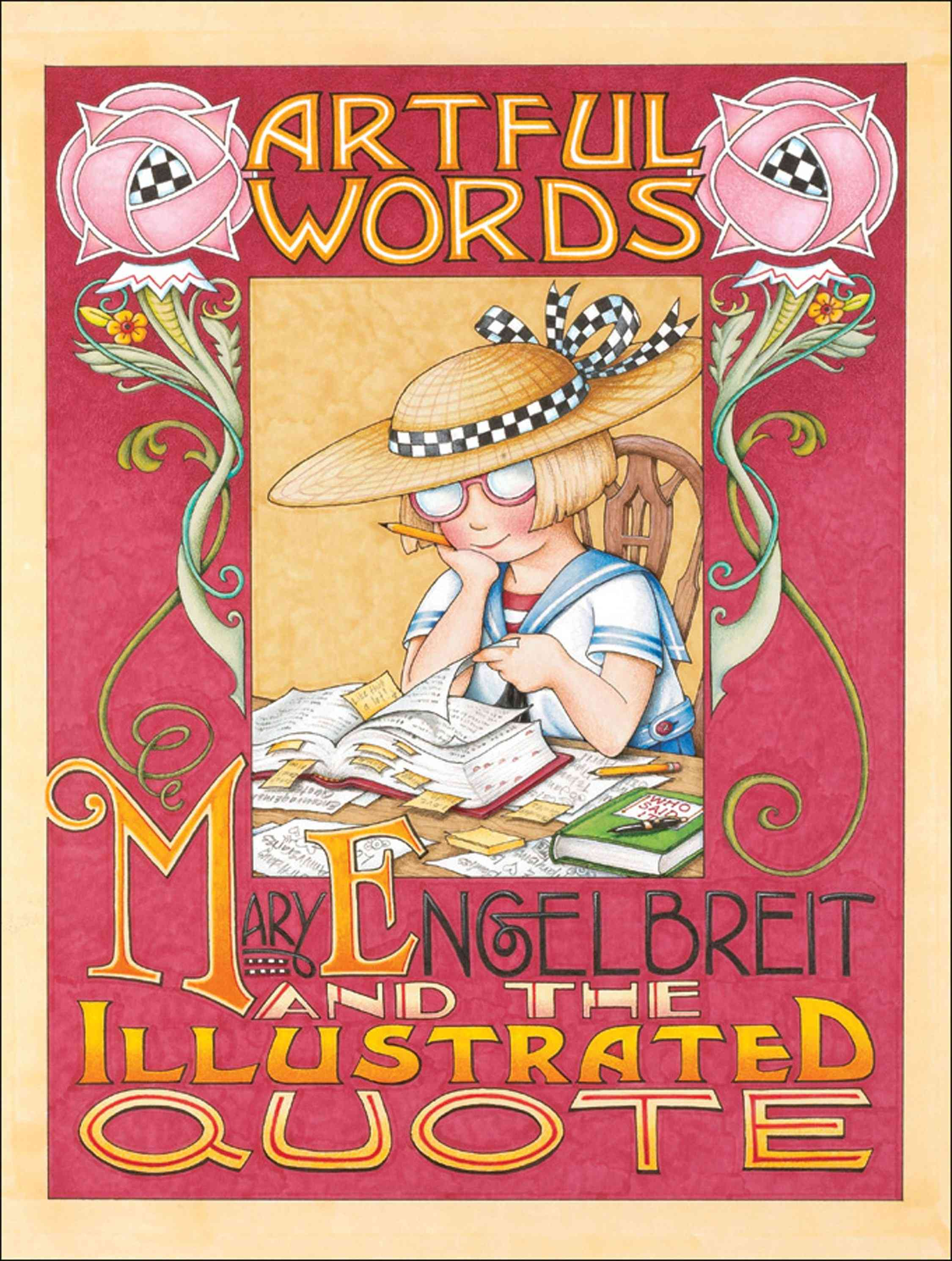 Artful Words: Mary Engelbreit And the Illustrated Quote (Hardcover)