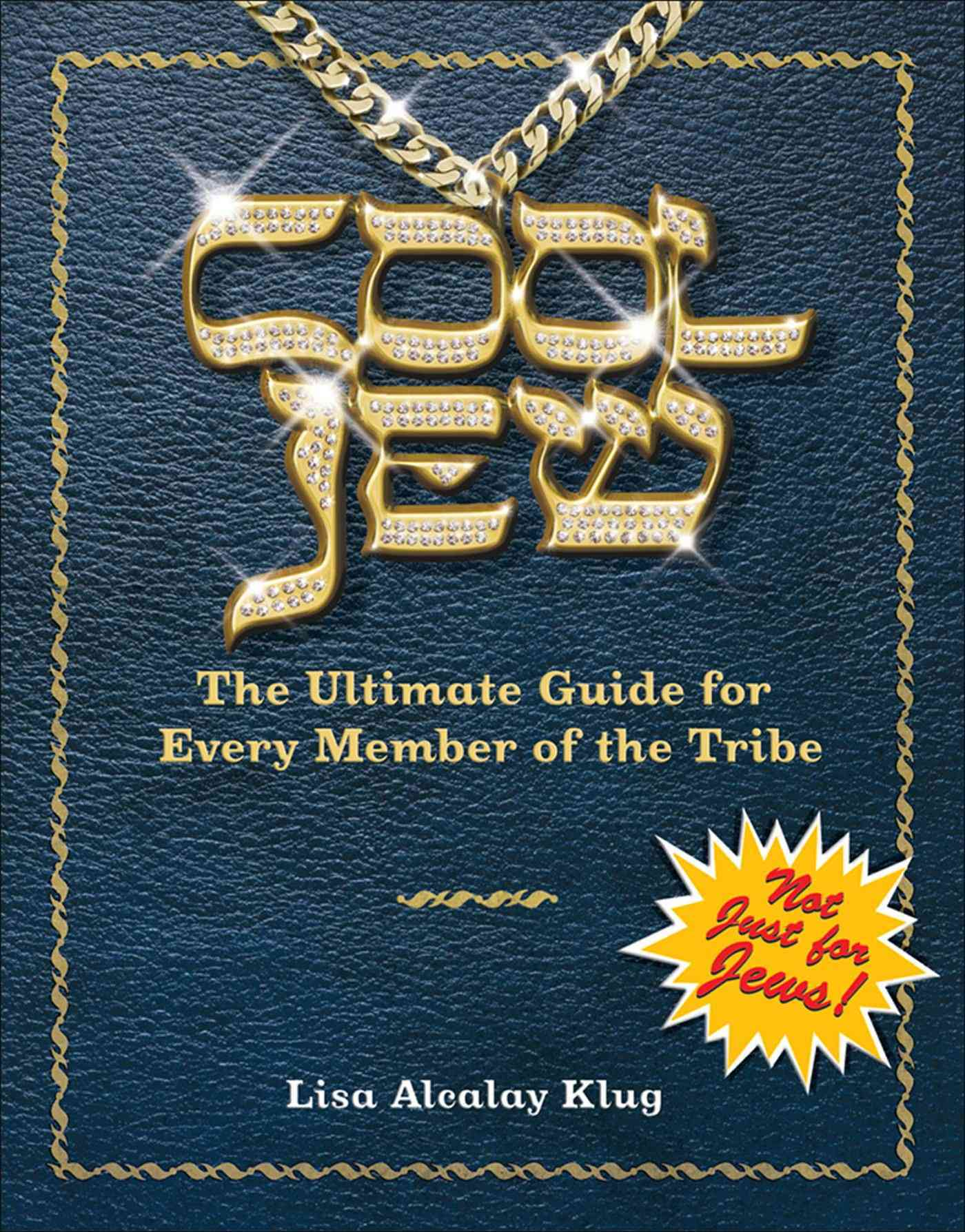 Cool Jew: The Ultimate Guide for Every Member of the Tribe (Paperback)