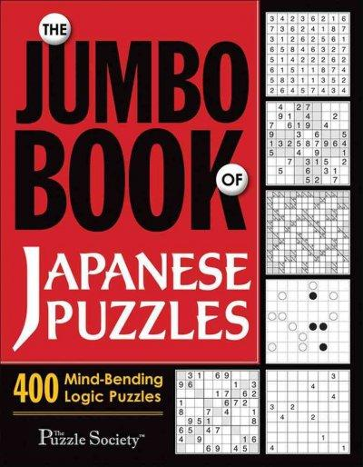 The Jumbo Book of Japanese Puzzles: 400 Mind-bending Logic Puzzles (Paperback)