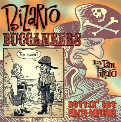 Bizarro Buccaneers: Nuttin' but Pirate Cartoons (Hardcover)