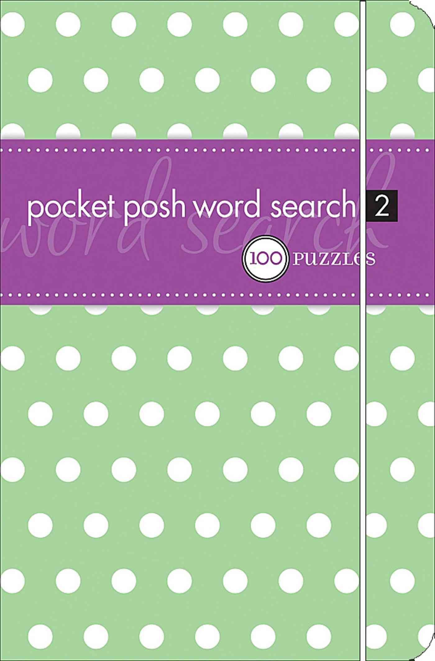 Pocket Posh Word Search 2: 100 Puzzles (Paperback)