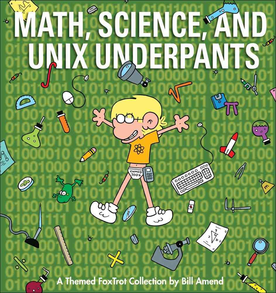 Math, Science, and Unix Underpants: A Themed Foxtrot Collection (Paperback)