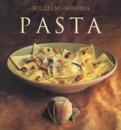 Pasta: William Sonoma Collection (Hardcover)