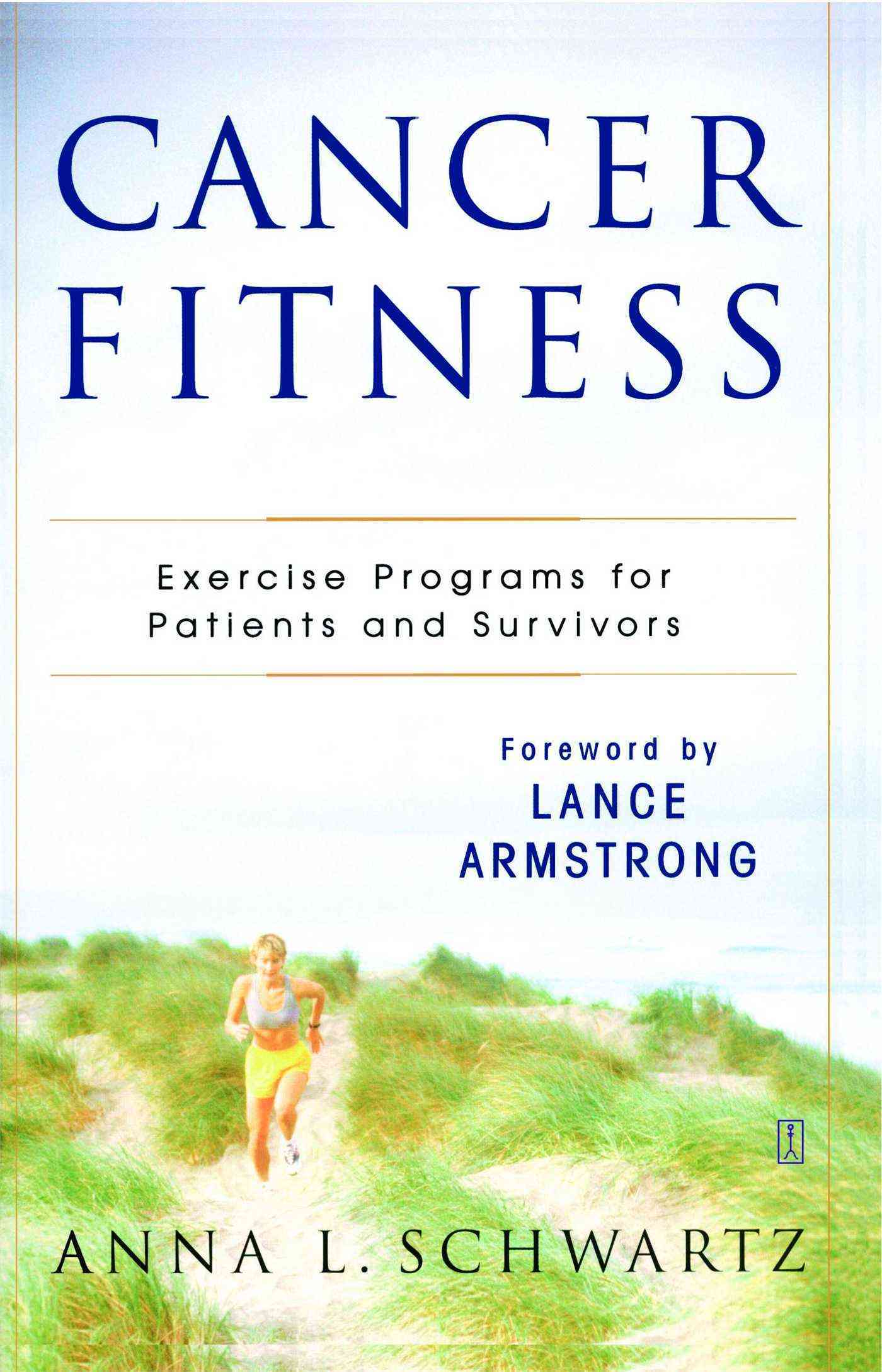 Cancer Fitness: Exercise Programs for Cancer Patients and Survivors (Paperback)