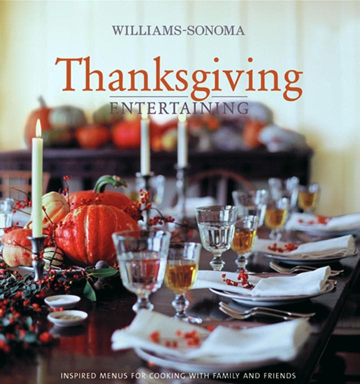 Williams-sonoma Thanksgiving: Entertaining (Hardcover)