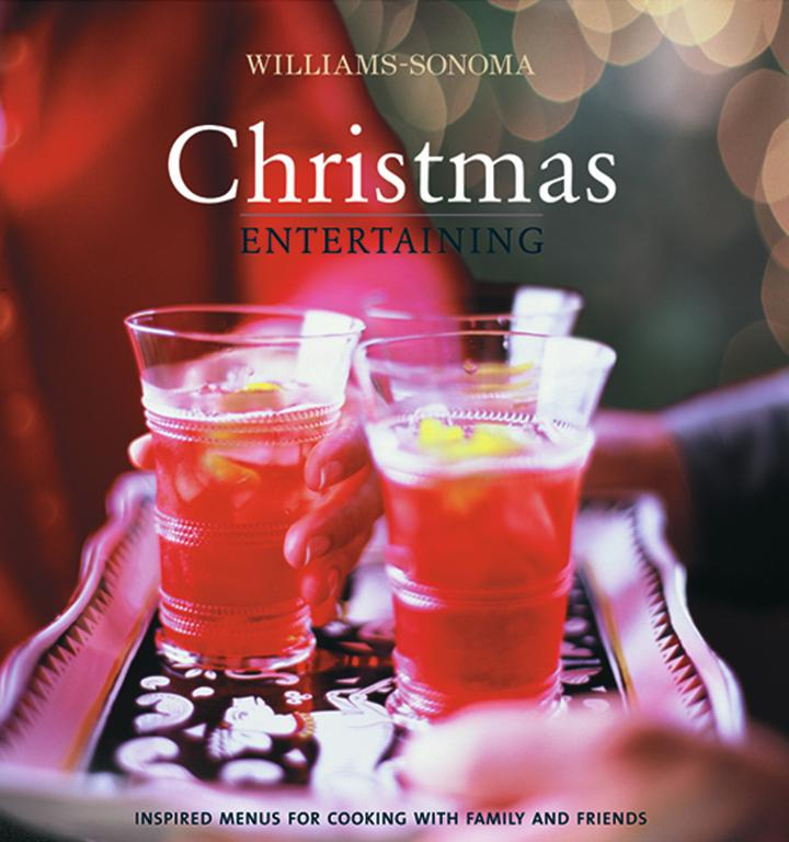 Williams-Sonoma Christmas Entertaining (Hardcover)