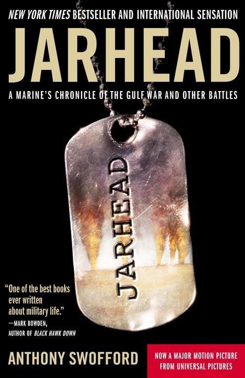 Jarhead: A Marine's Chronicle of the Gulf War And Other Battles (Paperback)
