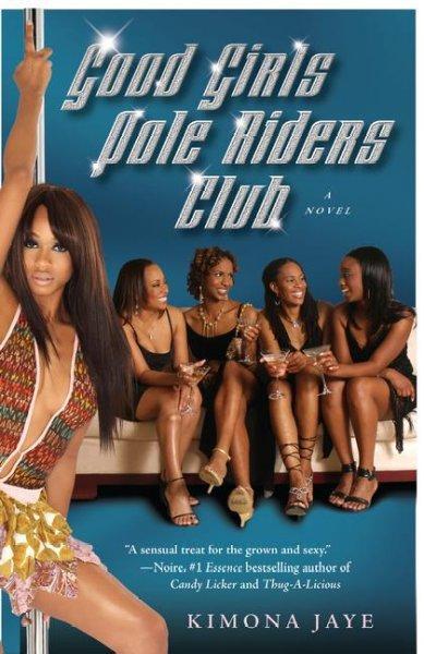 Good Girls Pole Riders Club: A Novel (Paperback)