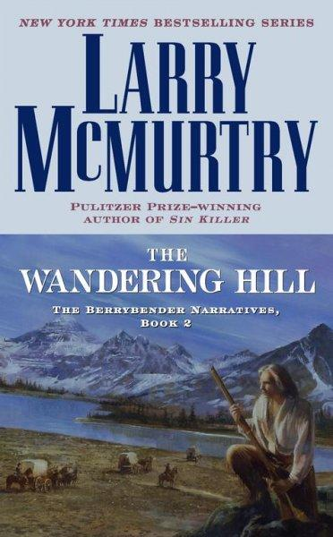 The Wandering Hill (Paperback)