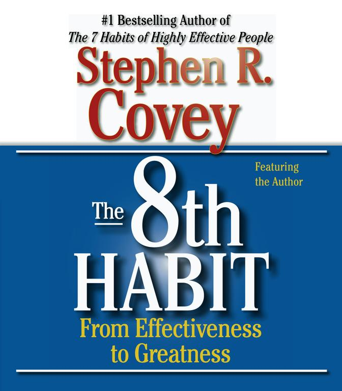 The 8th Habit: From Effectiveness to Greatness (CD-Audio)