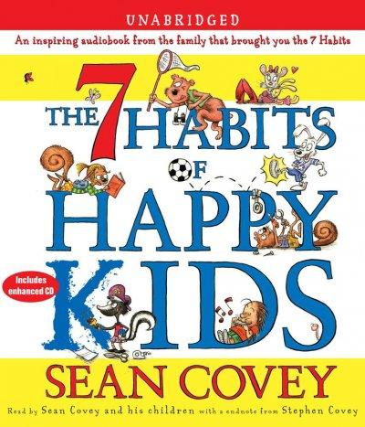 The 7 Habits of Happy Kids (CD-Audio)