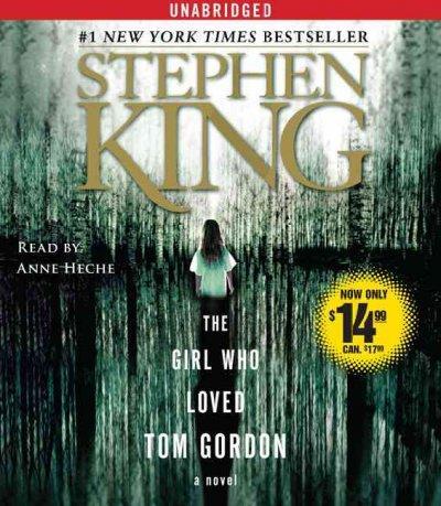The Girl Who Loved Tom Gordon (CD-Audio)