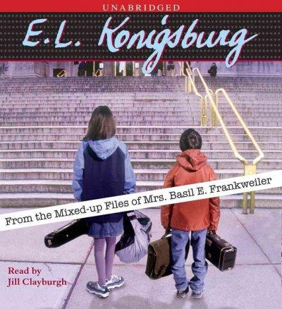 From the Mixed-Up Files of Mrs. Basil E. Frankweiler (CD-Audio)