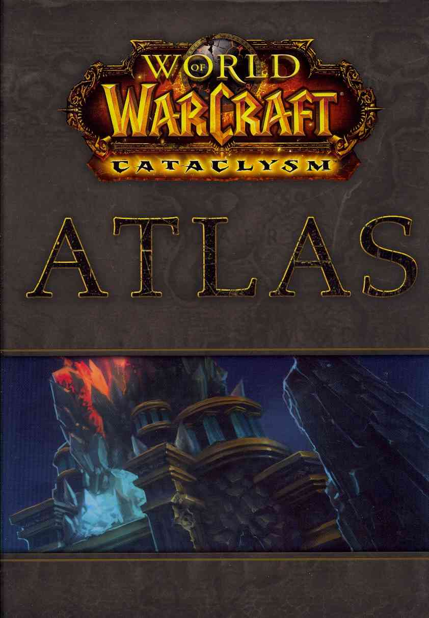 World of Warcraft Cataclysm Atlas(Hardback)