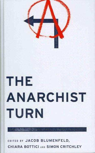 The Anarchist Turn (Hardcover)
