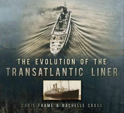 The Evolution of the Transatlantic Liner (Paperback)