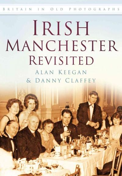 Irish Manchester Revisited (Paperback)
