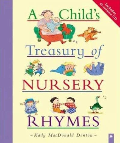 A Child's Treasury of Nursery Rhymes - Thumbnail 0