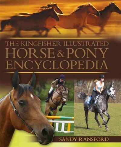 The Kingfisher Illustrated Horse & Pony Encyclopedia (Hardcover)