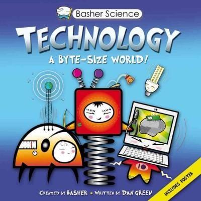 Technology: A Byte-Sized World!