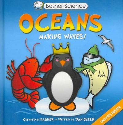 Oceans: Making Waves!