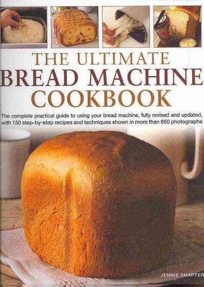 The Ultimate Bread Machine Cookbook (Hardcover) - Thumbnail 0
