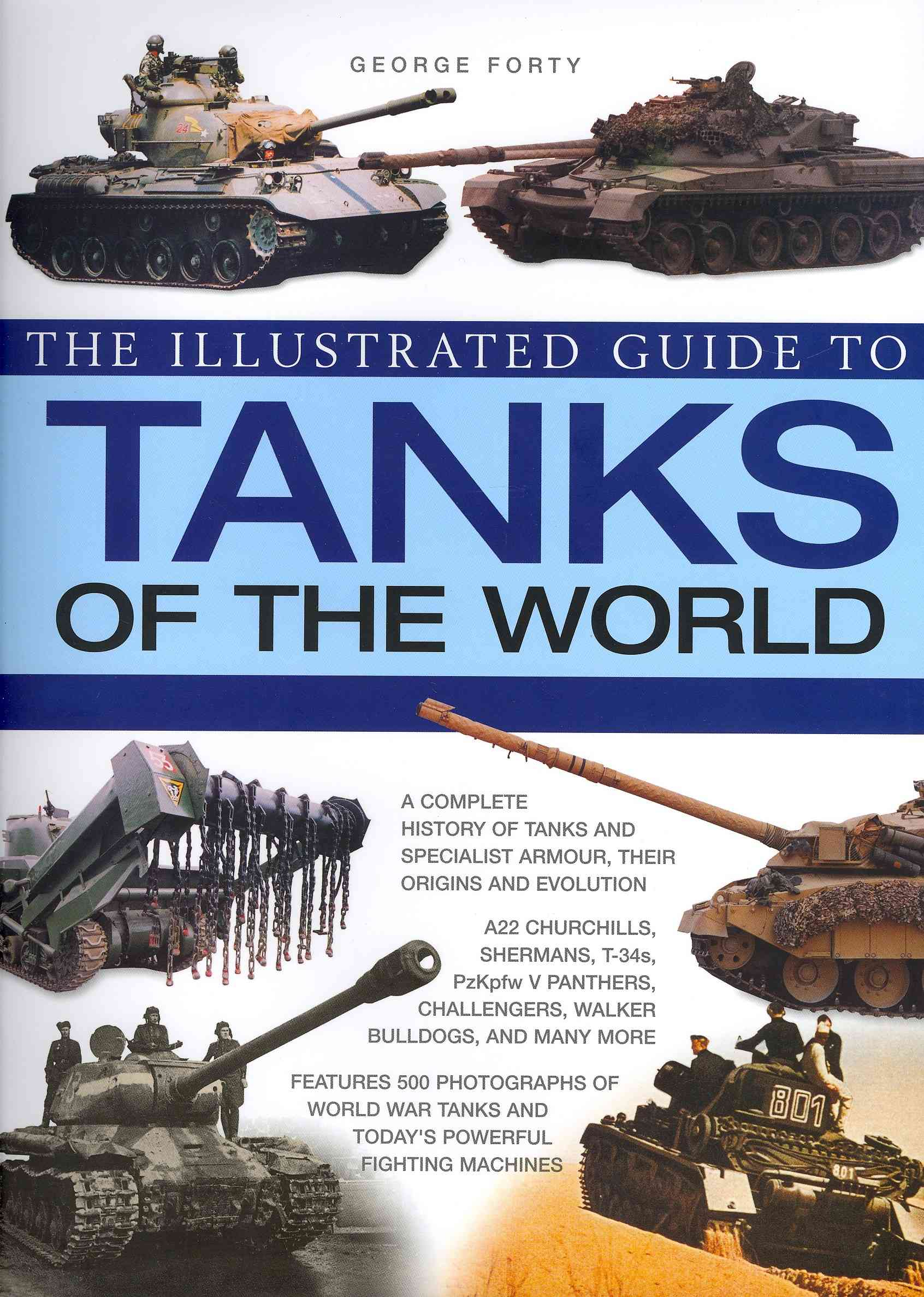 The Illustrated Guide to Tanks of the World (Hardcover)