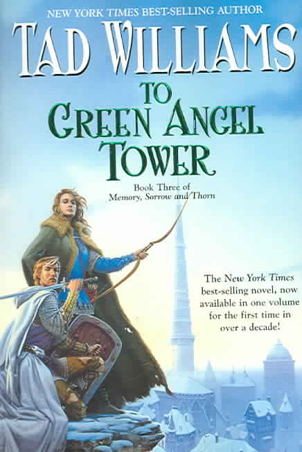 To Green Angel Tower: Book Three Of Memory, Sorrow And Thorn (Paperback)