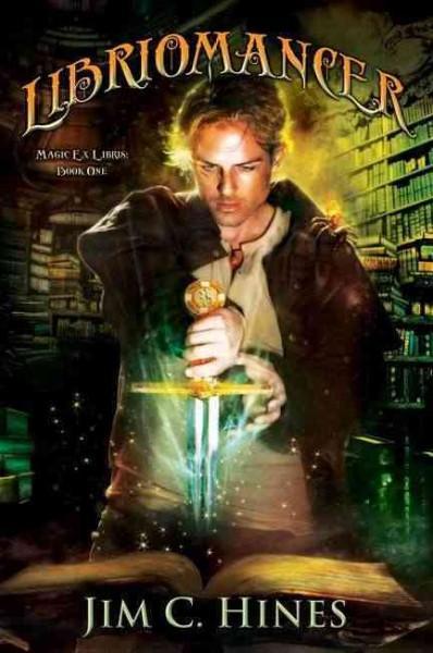 Libriomancer (Hardcover)