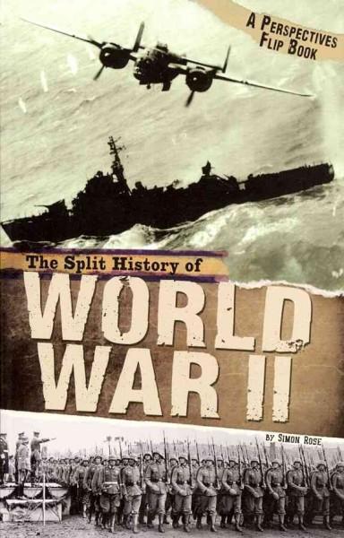 The Split History of World War II: A Perspectives Flip Book (Paperback)
