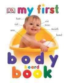 My First Body Board Book (Board book)