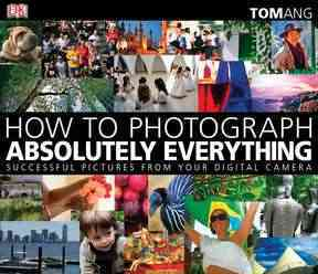 How to Photograph Absolutely Everything (Paperback) - Thumbnail 0