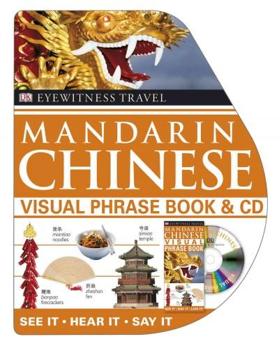 DK Eyewitness Travel Mandarin Chinese: Visual Phrase Book & Cd
