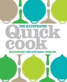 The Illustrated Quick Cook (Hardcover)