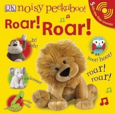 Roar! Roar! (Board book)
