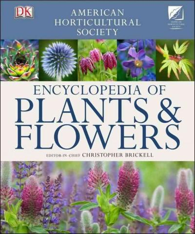 Encyclopedia of Plants and Flowers (Hardcover)
