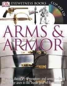 Dk Eyewitness Arms & Armor