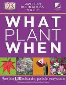 American Horticultural Society What to Plant When (Paperback)