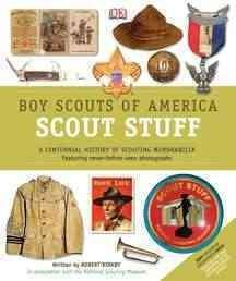 Boy Scouts of America Scout Stuff: A Unique Collection of Memorabilia (Hardcover)