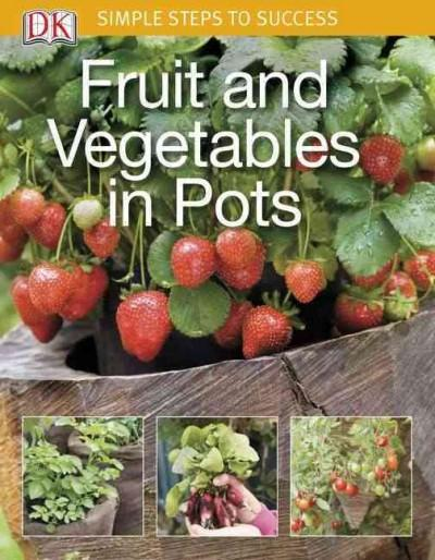 Fruit and Vegetables in Pots (Paperback)