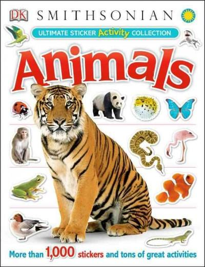 Animals Activity Sticker Book: Ultimate Sticker Activity Collection (Paperback)