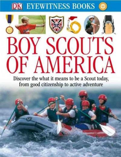 Eyewitness Boy Scouts of America (Hardcover)