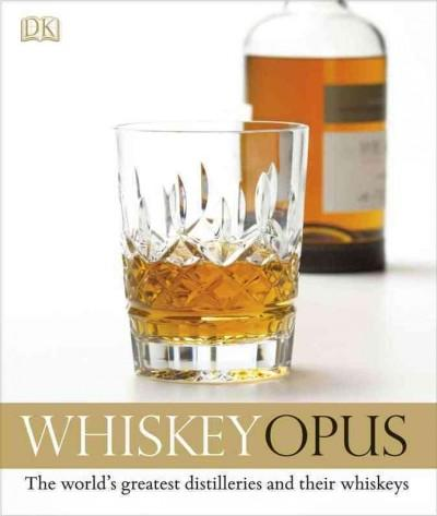 Whiskey Opus (Hardcover)