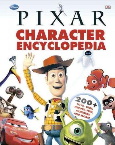 Disney Pixar Character Encyclopedia (Hardcover)