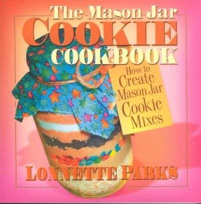 The Mason Jar Cookie Cookbook (Paperback)