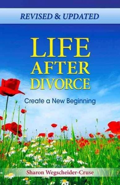Life After Divorce: Create a New Beginning (Paperback)