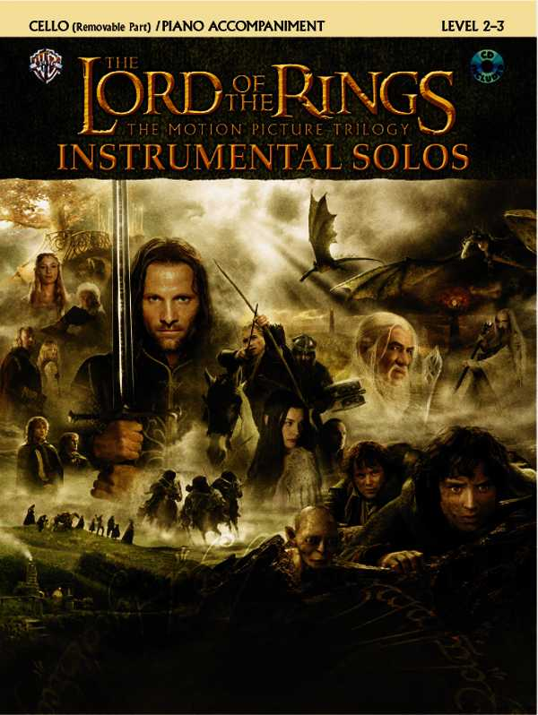 The Lord of the Rings, Instrumental Solos: The Motion Picture Trilogy, Cello (Removable Part)/Piano Accompaniment, Level 2-3