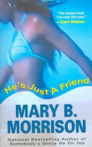 He's Just A Friend (Paperback)